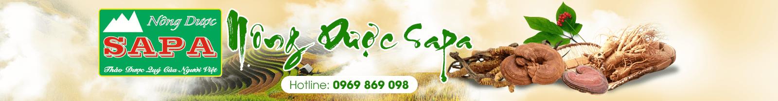 Nông dược Sapa - Nhà phân phối trà thảo dược, thảo dược quý, trà hoa thảo mộc.